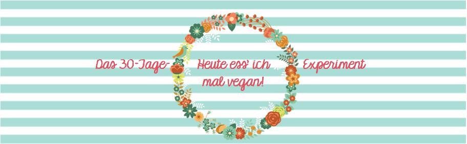 Banner (neu) - Heute ess' ich mal vegan_Frisch_Verliebt