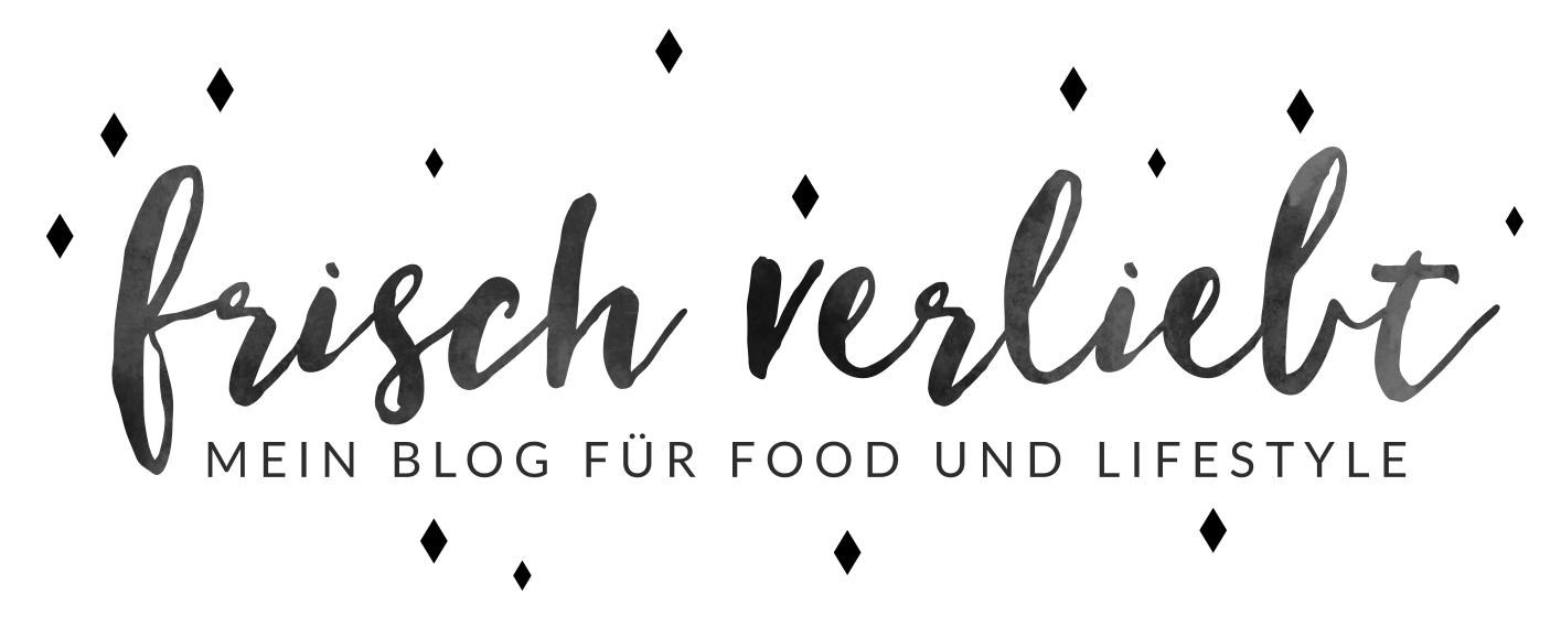Frisch Verliebt - mein Blog für Food und Lifestyle